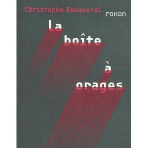 Couverture de La boîte à orages roman publié en 2007 aux éditions du Panama